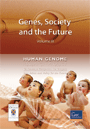 Genes, Society and the Future: Volume III