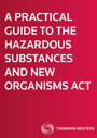 A Practical Guide to the Hazardous Substances and New Organisms Act