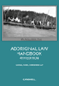 Aboriginal Law Handbook, 4th Edition
