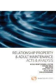 Relationship Property & Adult Maintenance: Acts & Analysis (Book + eBook Bundle)