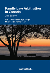 Family Law Arbitration in Canada - 2nd Edition