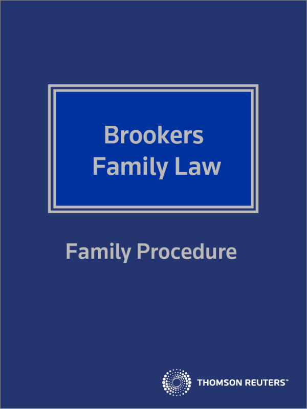 Brookers Family Law - Family Procedure eReference