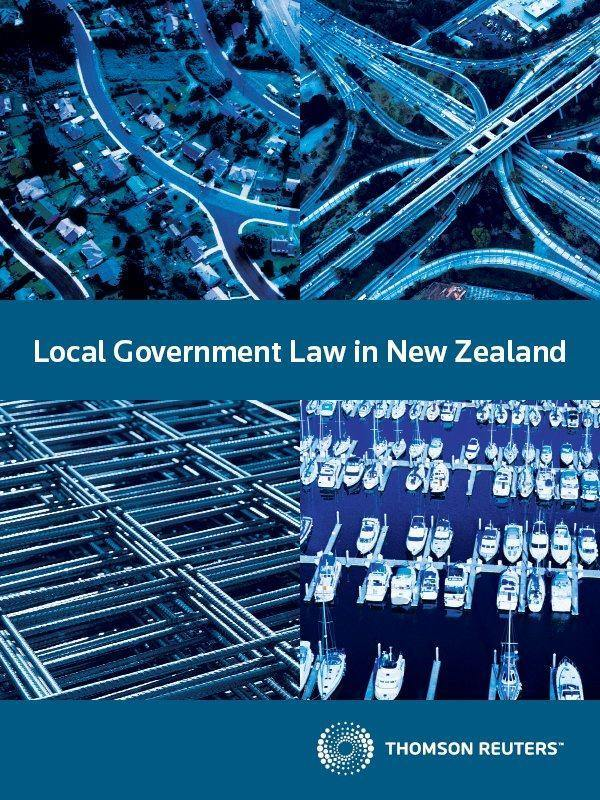Local Government Law in New Zealand - Key Legislation eReference