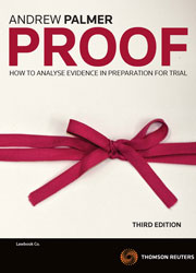 Proof: How to Analyse Evidence in Preparation for Trial