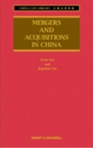 Mergers & Acquisitions in China - 3rd Edition