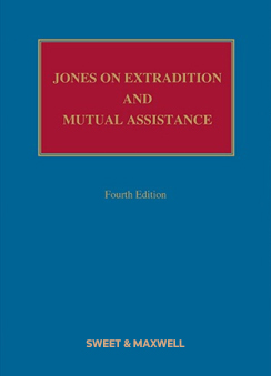 Jones on Extradition and Mutual Assistance