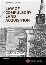 Law of Compulsory Land Acquisition - 2nd Edition (Book)