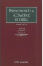 Employment Law and Practice in China - 2nd Edition