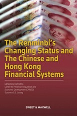 The Renminbi's Changing Status and the Chinese & Hong Kong Financial Systems