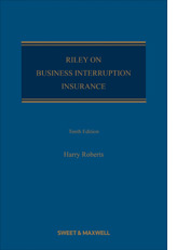 Riley on Business Interruption Insurance (10th edition)