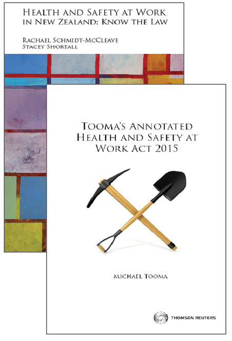 Health and Safety at Work in New Zealand & Tooma's Annotated Health and Safety at Work Act 2015