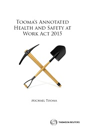 Tooma's Annotated Health and Safety at Work Act 2015 (Book + eBook Bundle)