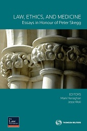 Law, Ethics, and Medicine: Essays in honour of Peter Skegg