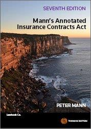 Mann's Annotated Insurance Contracts Act (7th Edition)