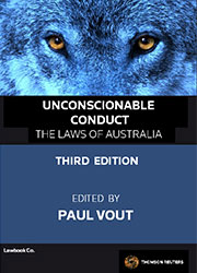 Unconscionable Conduct 3rd Edition - The Laws of Australian Book