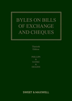 Byles on Bills of Exchange & Cheques 30e