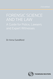 Forensic Science and the Law: A Guide for Lawyers, Police and Expert Witnesses (2nd ed) book