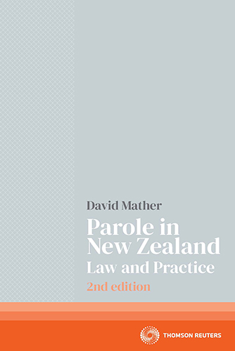Parole in New Zealand Law and Practice 2e bk