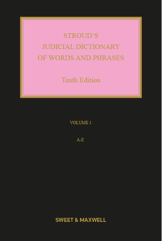 Stroud's Judicial Dictionary 10e lement