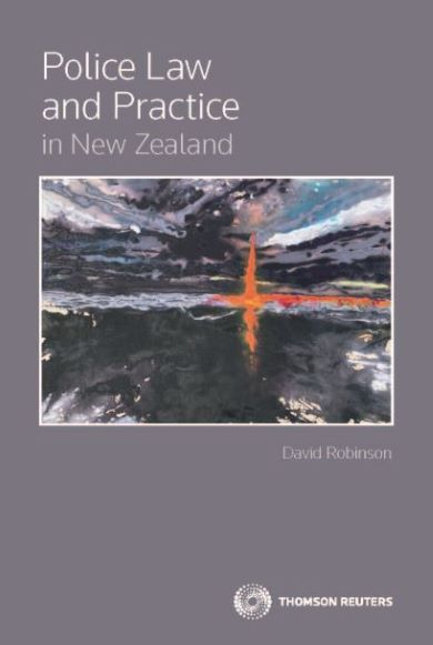 Police Law and Practice in New Zealand (book)