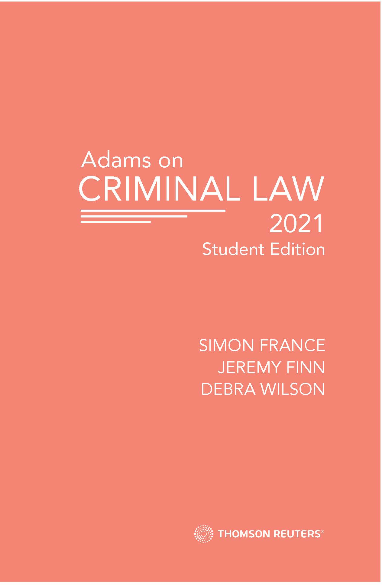 Adams on Criminal Law 2021 Student Edition (bk)