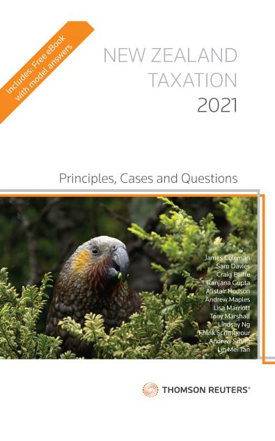 New Zealand Taxation Principles, Questions and Cases 2021 (bk)