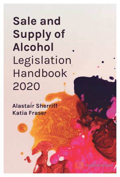 Sale and Supply of Alcohol Legislation Handbook 2020 (bk)